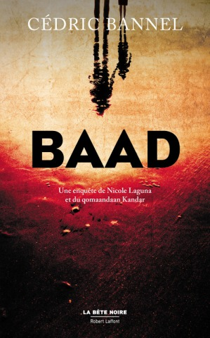 Cédric Bannel - Baad (2016)