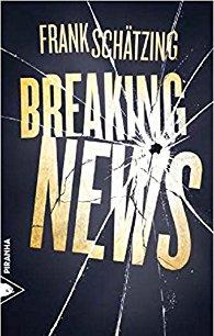 Frank Schätzing - Breaking news (2017)