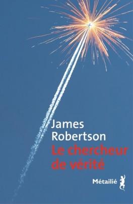 James Robertson - Le chercheur de vérité (2017)