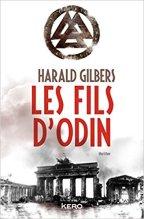 Harald Gilbers - Richard Oppenheimer T2 - Les fils d'Odin (2016)